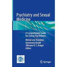 Psychiatry and Sexual Medicine: A Comprehensive Guide for Clinical Practitioners