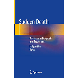 Sudden Death: Advances in Diagnosis and Treatment