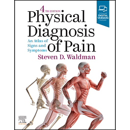 Physical Diagnosis of Pain: An Atlas of Signs and Symptoms + Videos