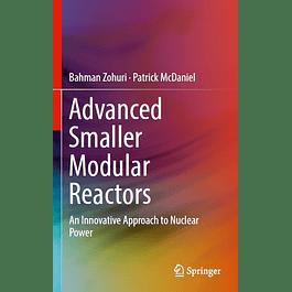 Advanced Smaller Modular Reactors: An Innovative Approach to Nuclear Power