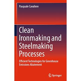 Clean Ironmaking and Steelmaking Processes: Efficient Technologies for Greenhouse Emissions Abatement