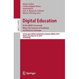 Digital Education: At the MOOC Crossroads Where the Interests of Academia and Business Converge