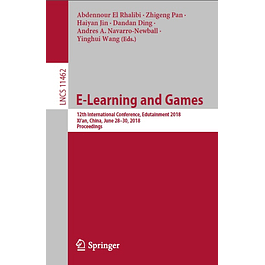 E-Learning and Games: 12th International Conference, Edutainment 2018, Xi'an, China, June 28–30, 2018, Proceedings
