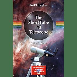 The ShortTube 80 Telescope: A User's Guide