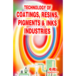 Technology of Coating, Resins, Pigments and Inks Industries