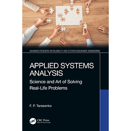 Applied Systems Analysis: Science and Art of Solving Real-Life Problems