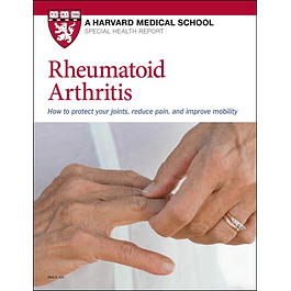Rheumatoid Arthritis: How to protect your joints, reduce pain, and improve mobility