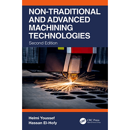 Non-Traditional and Advanced Machining Technologies: Machine Tools and Operations