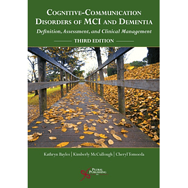 Cognitive-Communication Disorders of MCI and Dementia: Definition, Assessment, and Clinical Management