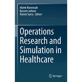 Operations Research and Simulation in Healthcare