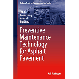 Preventive Maintenance Technology for Asphalt Pavement