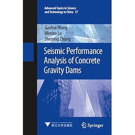 Seismic Performance Analysis of Concrete Gravity Dams
