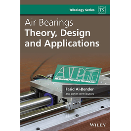 Air Bearings: Theory, Design and Applications