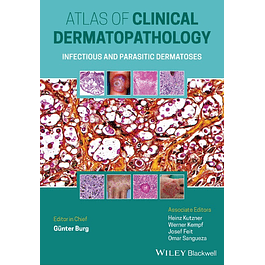Atlas of Clinical Dermatopathology: Infectious and Parasitic Dermatoses