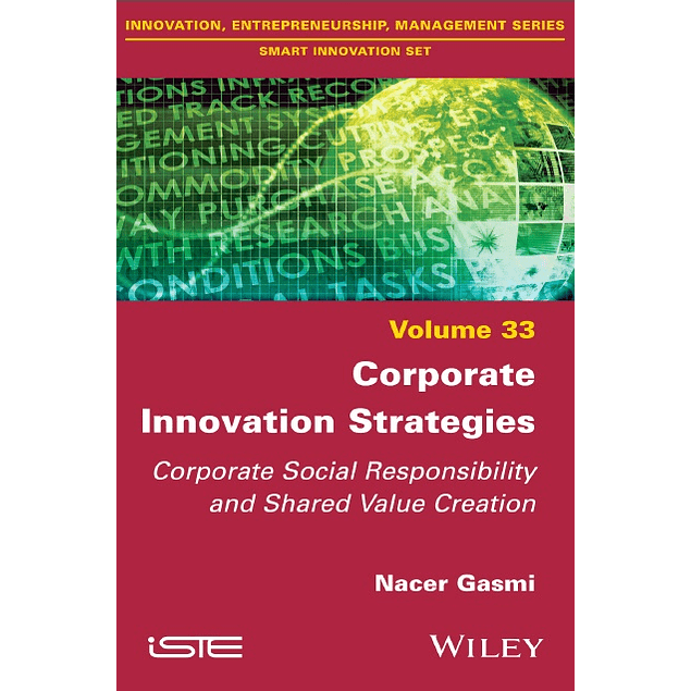 Corporate Innovation Strategies: Corporate Social Responsibility and Shared Value Creation