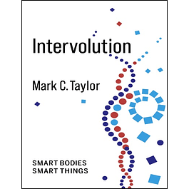 Intervolution: Smart Bodies Smart Things