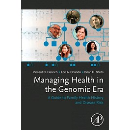 Managing Health in the Genomic Era: A Guide to Family Health History and Disease Risk