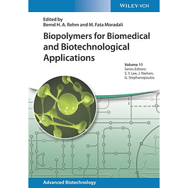 Biopolymers for Biomedical and Biotechnological Applications