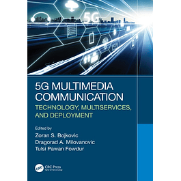 5G Multimedia Communication: Technology, Multiservices, and Deployment