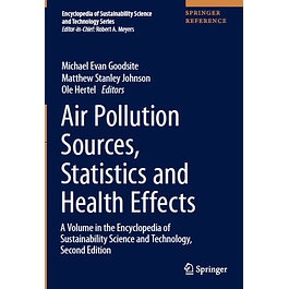 Air Pollution Sources, Statistics and Health Effects