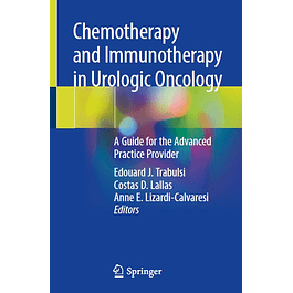 Chemotherapy and Immunotherapy in Urologic Oncology: A Guide for the Advanced Practice Provider