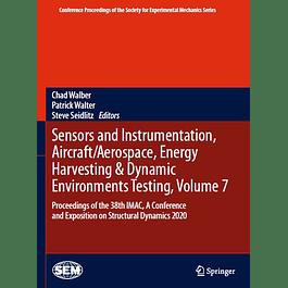 Sensors and Instrumentation, Aircraft/Aerospace, Energy Harvesting & Dynamic Environments Testing, Volume 7