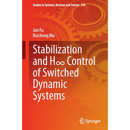 Stabilization and H∞ Control of Switched Dynamic Systems