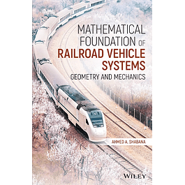 Mathematical Foundation of Railroad Vehicle Systems: Geometry and Mechanics