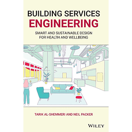 Building Services Engineering: Smart and Sustainable Design for Health and Wellbeing