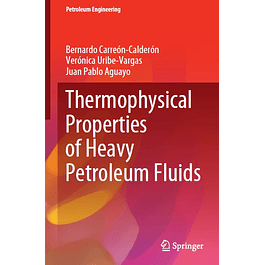 Thermophysical Properties of Heavy Petroleum Fluids