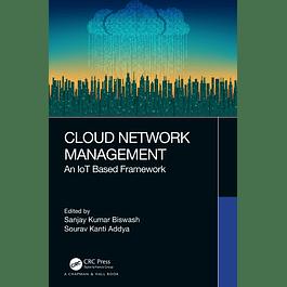 Cloud Network Management: An IoT Based Framework