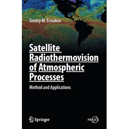 Satellite Radiothermovision of Atmospheric Processes: Method and Applications