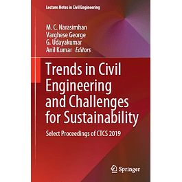 Trends in Civil Engineering and Challenges for Sustainability: Select Proceedings of CTCS 2019