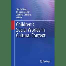 Children's Social Worlds in Cultural Context