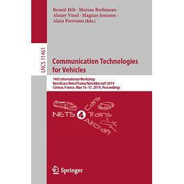 Communication Technologies for Vehicles: 14th International Workshop, Nets4Cars/Nets4Trains/Nets4Aircraft 2019, Colmar, France, May 16–17, 2019, Proceedings