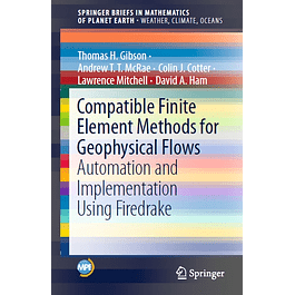 Compatible Finite Element Methods for Geophysical Flows: Automation and Implementation Using Firedrake