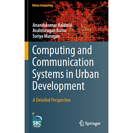 Computing and Communication Systems in Urban Development: A Detailed Perspective