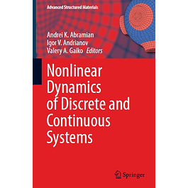 Nonlinear Dynamics of Discrete and Continuous Systems