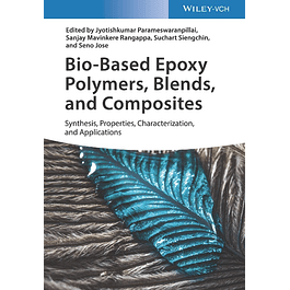 Bio-based Epoxy Polymers, Blends, and Composites: Synthesis, Properties, Characterization, and Applications