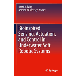 Bioinspired Sensing, Actuation, and Control in Underwater Soft Robotic Systems