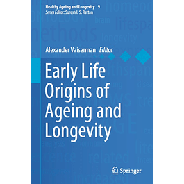 Early Life Origins of Ageing and Longevity