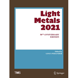 Light Metals 2021: 50th Anniversary Edition