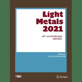 Light Metals 2021: 50th Anniversary Edition