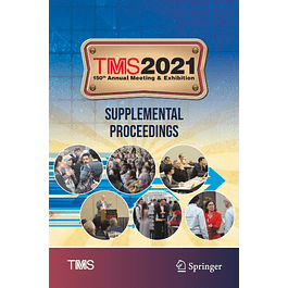 TMS 2021 150th Annual Meeting & Exhibition Supplemental Proceedings
