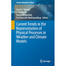 Current Trends in the Representation of Physical Processes in Weather and Climate Models