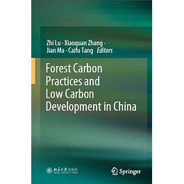 Forest Carbon Practices and Low Carbon Development in China
