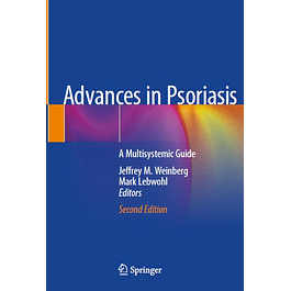 Advances in Psoriasis: A Multisystemic Guide