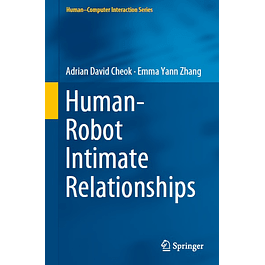 Human–Robot Intimate Relationships