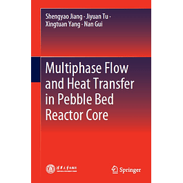 Multiphase Flow and Heat Transfer in Pebble Bed Reactor Core