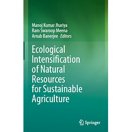 Ecological Intensification of Natural Resources for Sustainable Agriculture